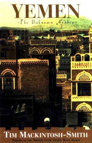 Yemen, the unknown Arabia